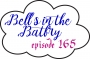 Artwork for Bell's in the Batfry, Episode 165