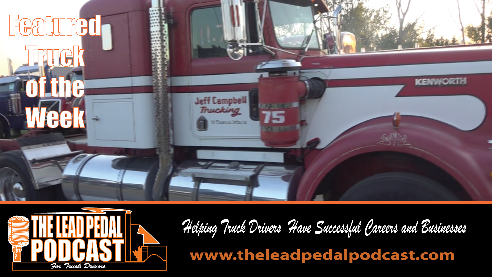LP624 Featured Truck of the Week - Jeff Campbell's Kenworth