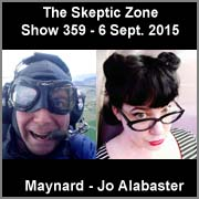 The Skeptic Zone #359 - 6.Sep.2015