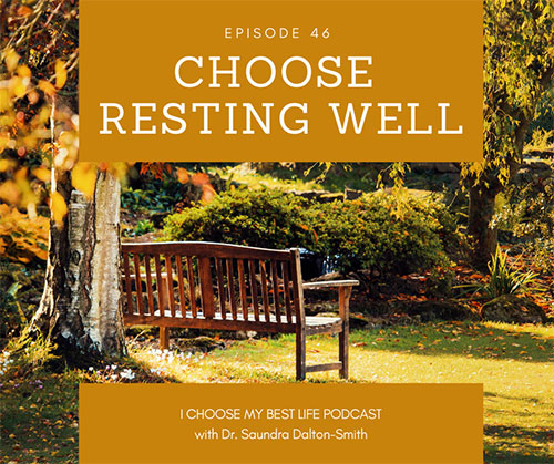 Choose Resting Well
