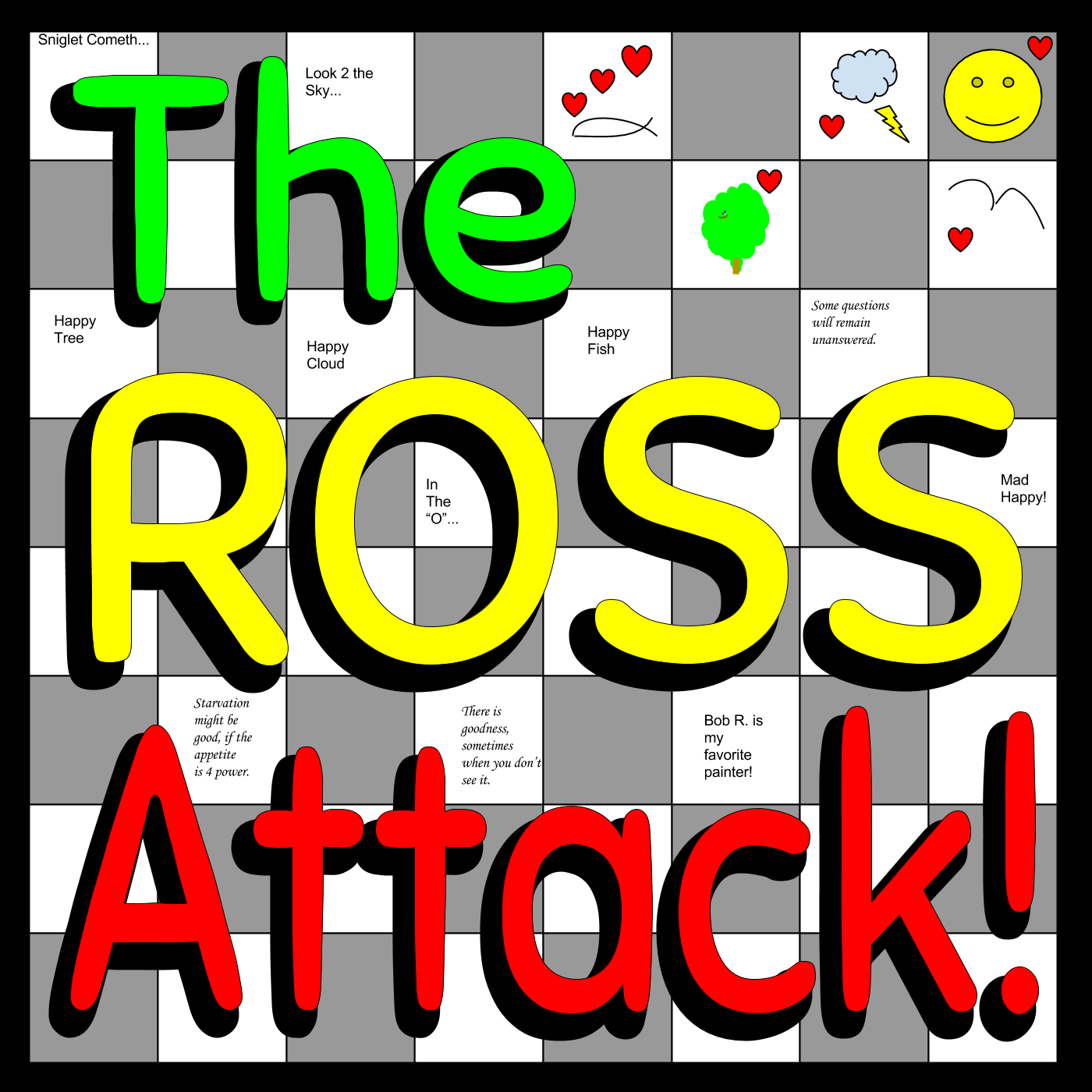 The Ross Attack!