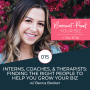 Artwork for 015 - Interns, Coaches, and Therapists - Finding the Right People to Help You Grow with Becca Booker