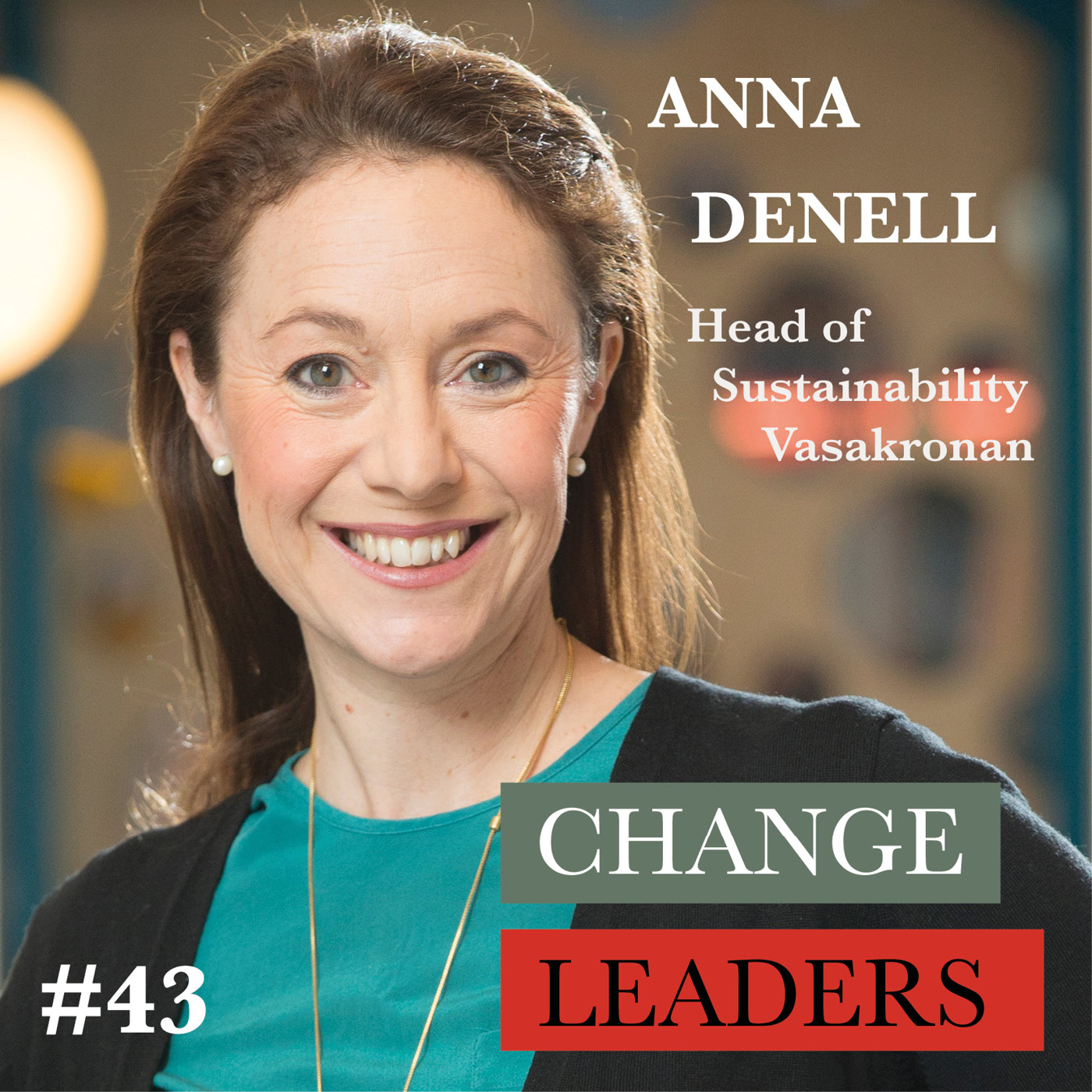 #43 Anna Denell, Head of Sustainability Vasakronan - What should we do with all empty office space?