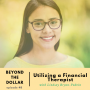 Artwork for Utilizing Financial Therapy with Lindsay Bryan-Podvin