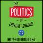 Artwork for 42: The Politics of Creative Learning - Kelly-Ann Denton