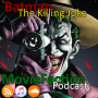 Artwork for MovieFaction Podcast - Batman: The Killing Joke