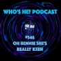 Artwork for Doctor Who: Who's He? Podcast #346 Oh Bennie she's really keen
