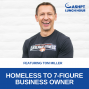 Artwork for EP 097: Homeless to 7-Figure Business Owner with Tom Miller of Lifelight Fitness