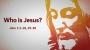 Artwork for Who is Jesus? (Pastor Todd Jones)