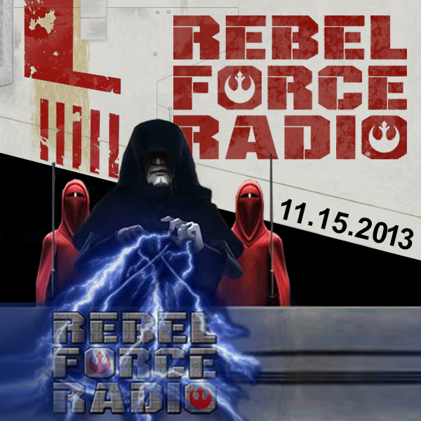 RebelForce Radio: November 15, 2013