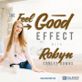 Artwork for 343: The Feel Good Effect with Robyn Conley Downs