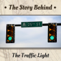 Artwork for The Traffic Light | Stop Right Now, Thank You Very Much (TSB113)