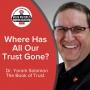 Artwork for Let's Be Honest! Where Has Trust Gone?