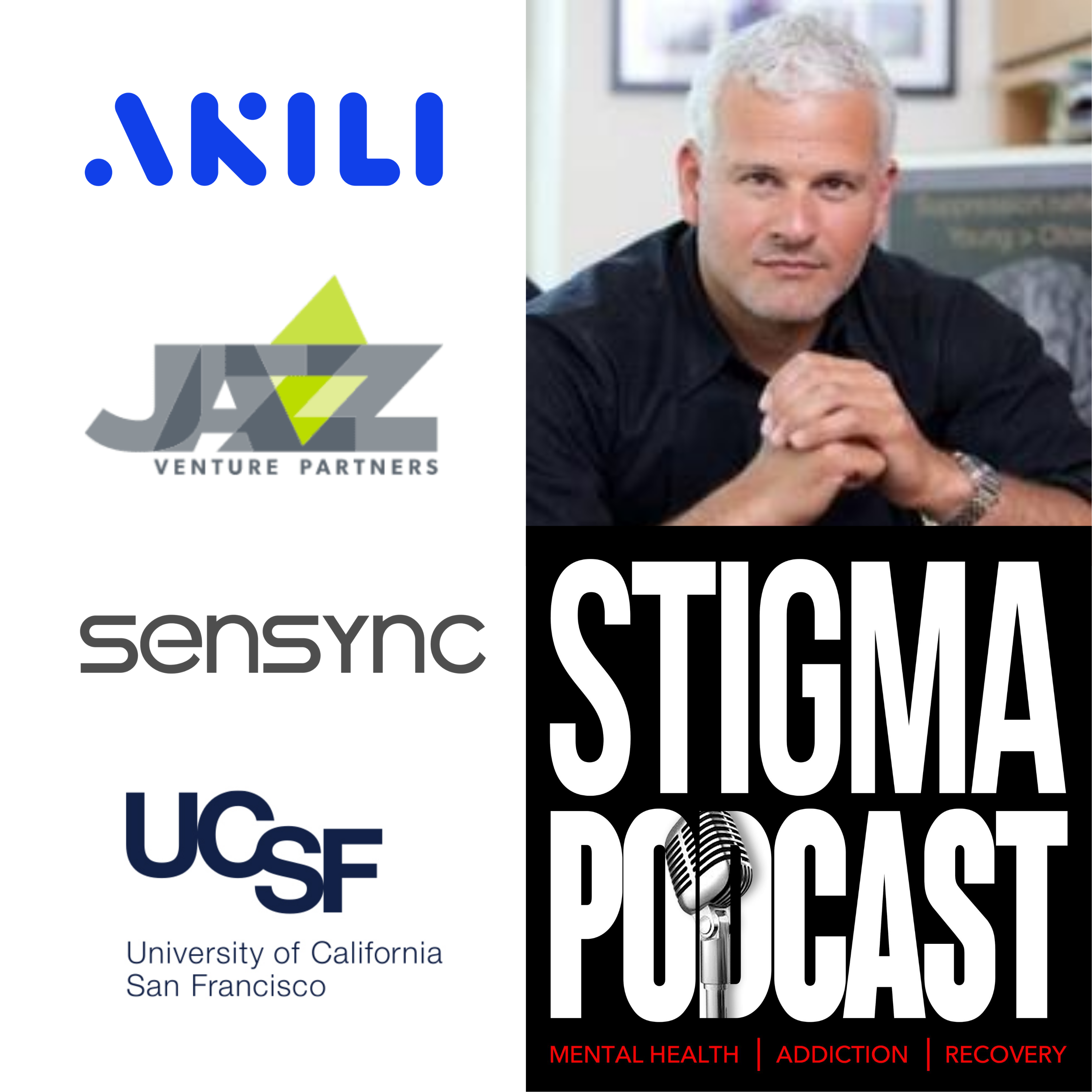 Stigma Podcast - Mental Health - #67 - Video Games as Medicine with Dr. Adam Gazzaley, Founder of Akili Interactive