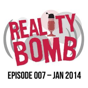 Reality Bomb Episode 007
