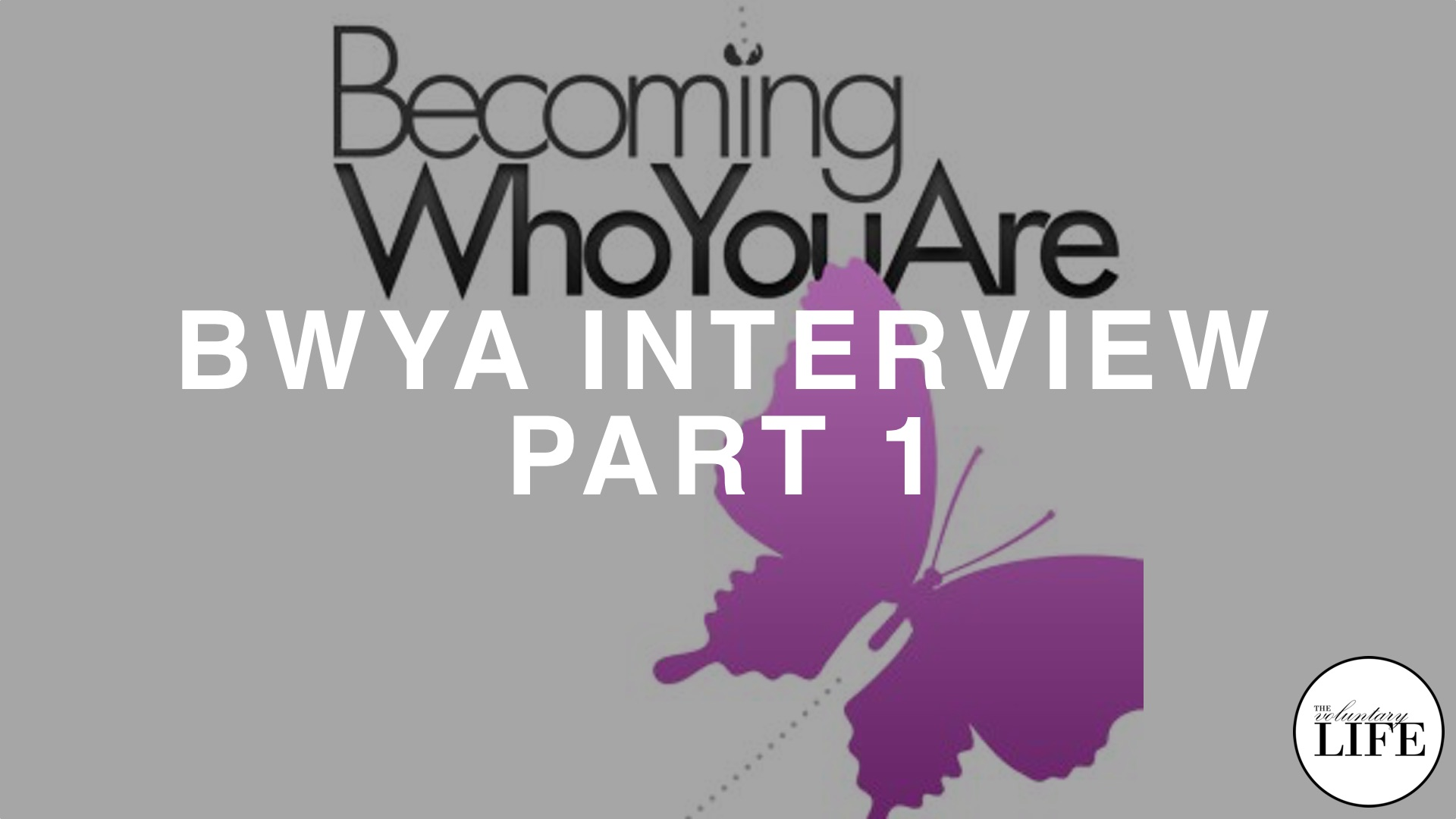68 Becoming Who You Are Interview Part 1