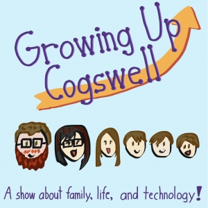 Growing Up Cogswell: A show about family, life, and technology