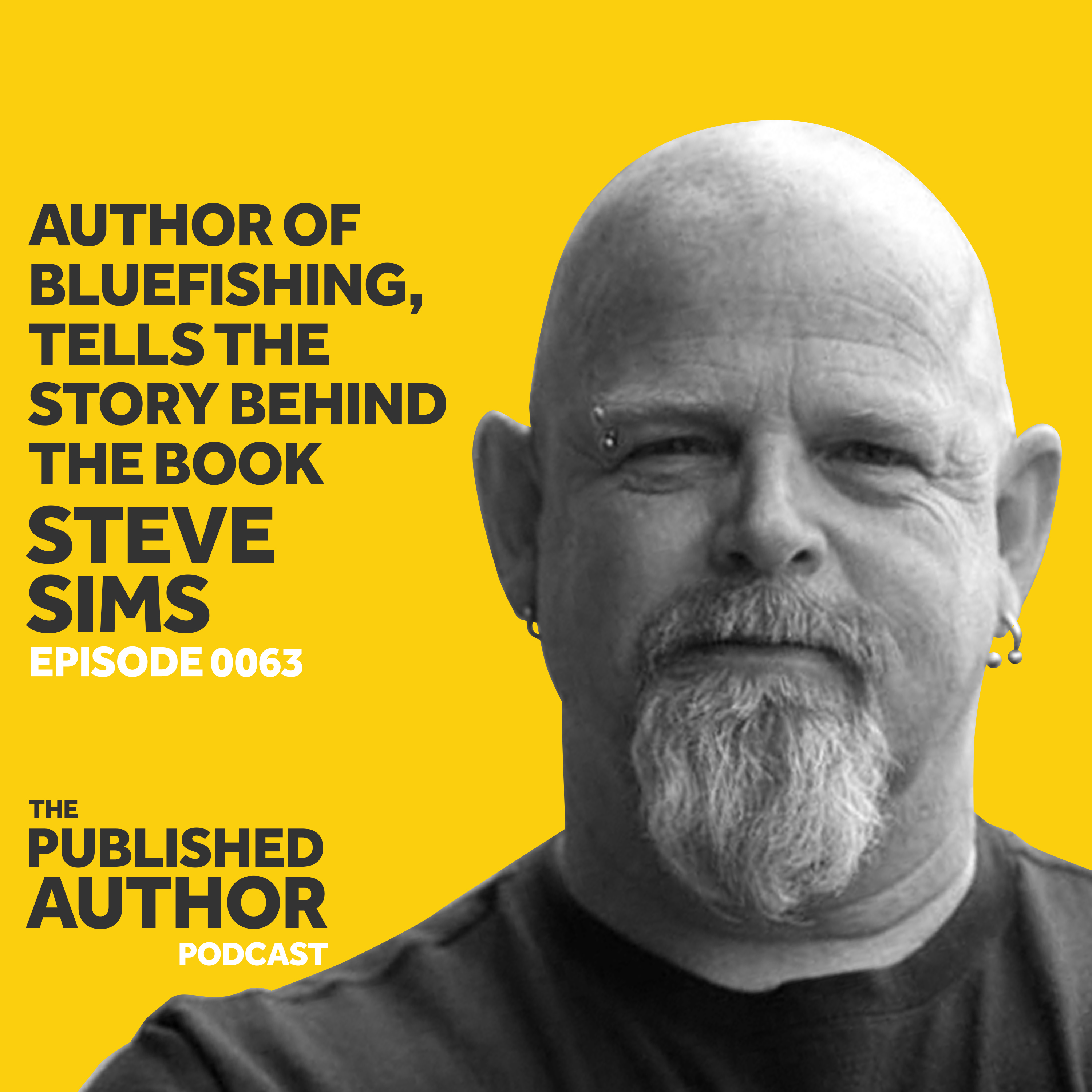 Steve Sims, Author of Bluefishing, Tells The Story Behind The Book