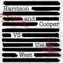Artwork for Harrison and Cooper VS The West Episode: 202