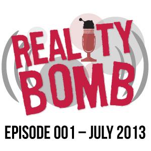 Reality Bomb Episode 001