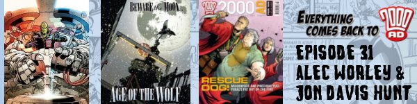 Everything Come Back to 2000 AD - Episode 31