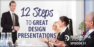 12 Steps To Great Design Presentations - RD051