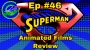 Artwork for Ep #46: Death of Superman/Reign of the Supermen Movie Reviews