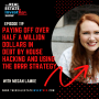 Artwork for EP 119: Paying Off Over Half a Million Dollars in Debt by House Hacking and Using the BRRR Strategy with Megan Lamke