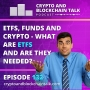 Artwork for ETFs, Funds and Crypto - What are ETFs and are they needed? #132
