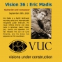 Artwork for Vision 36: Guitarist and composer Eric Madis