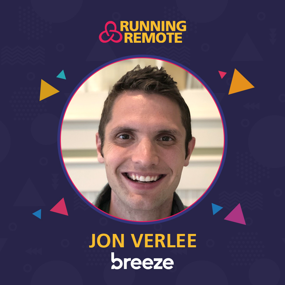 Jon VerLee, Founder of Breeze