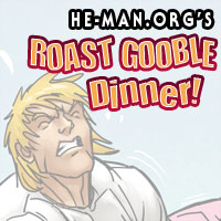 Episode 082 - He-Man.org's Roast Gooble Dinner