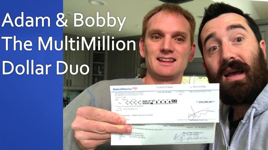 Episode 112 - Adam & Bobby the MultiMillion Dollar Duo