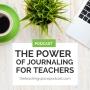 Artwork for The Power of Journaling for Teachers