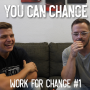 Artwork for You Can Change   Work for Change Podcast 1