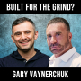Artwork for Built For the Grind W/ Gary Vee