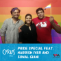 Artwork for Ep. 233: Pride Special feat. Harrish Iyer and Sonal Giani