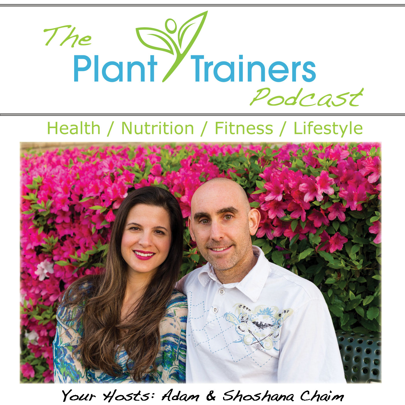 Plant Trainers Podcast - Plant Based Nutrition & Fitness show art