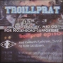 Artwork for Troillprat episode 18 - med Kenneth Hasselstrøm, Ole Chr. Gullvåg og Daniel Strand