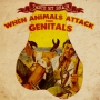 Artwork for When Animals Attack Your Genitals