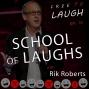 Artwork for SCHOOL OF LAUGHS: RIK ROBERTS [EP.15]