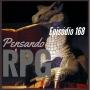Artwork for Pensando RPG #168 - Sem isso o seu RPG será um fracasso...