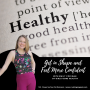 Artwork for 122. Get in Shape and Feel More Confident with Emily Coffman