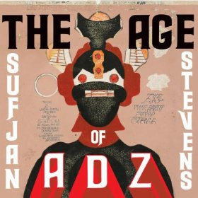 """The Age Of Adz"" By Sufjan Stevens: New Music Review"