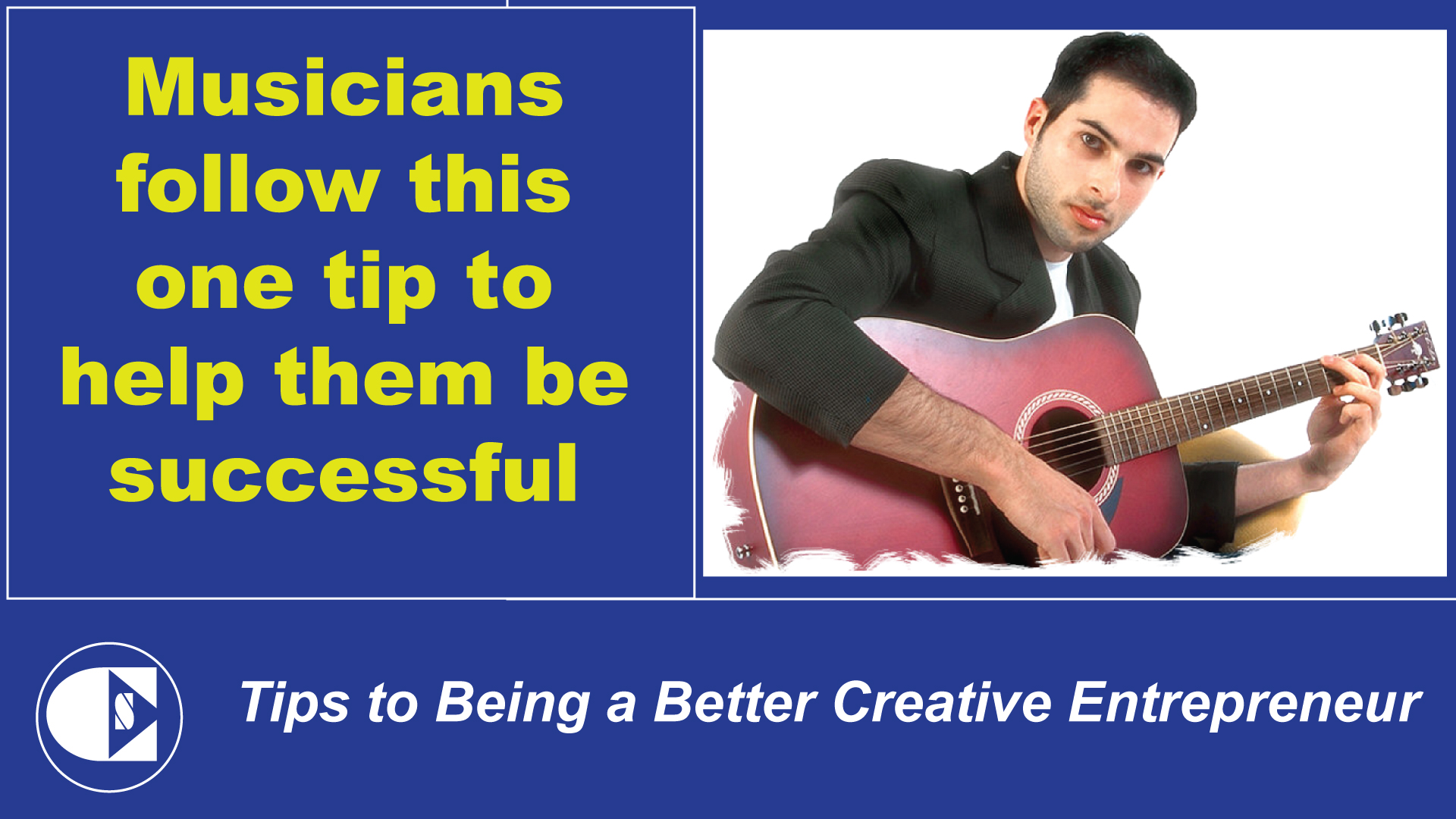 Success Tips for Musicians
