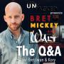 Artwork for The Q&A w/ Bret Iwan & Kory | Bret, Mickey & Walt
