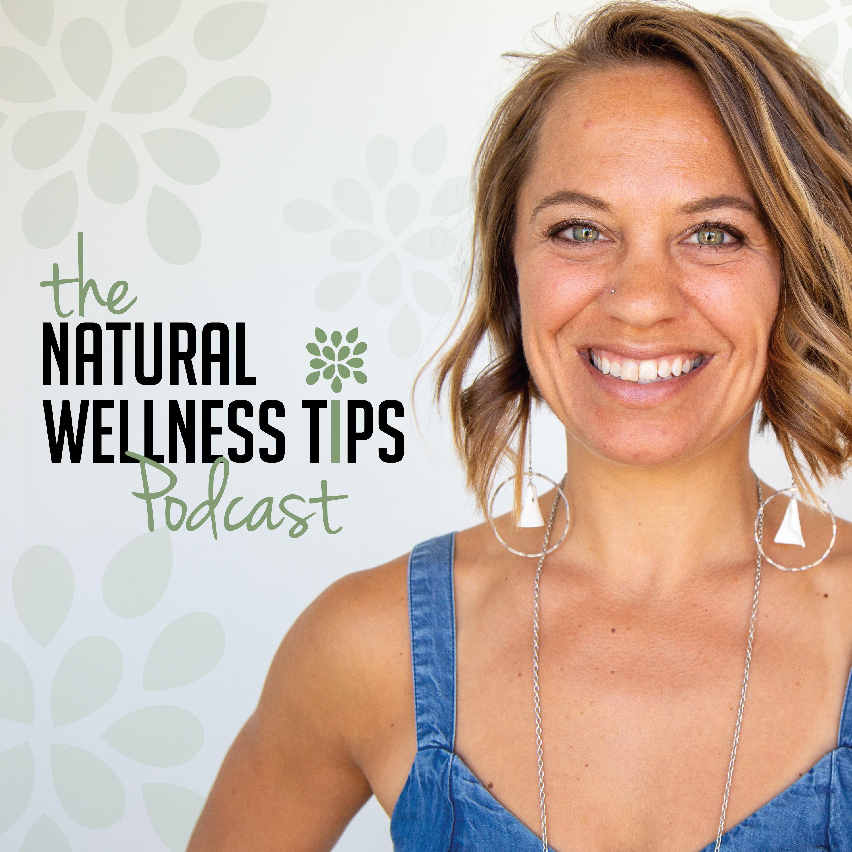 Natural Wellness Tips's Podcast show art