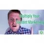 Artwork for Content Marketing Multiplier Prt1