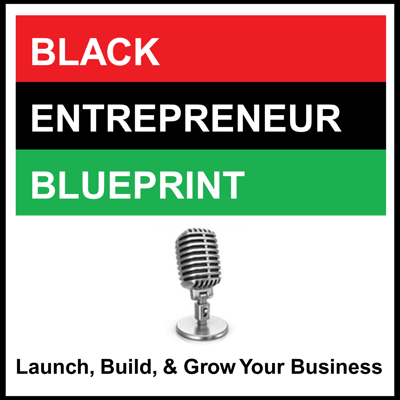 BLACK ENTREPRENEUR BLUEPRINT show art