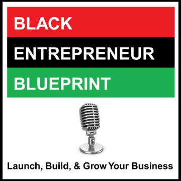Black Entrepreneur Blueprint: 31 - Nadia James - From LinkedIn Employee To Owner of Her Own Digital Marketing Agency